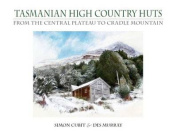 Tasmanian High Country Huts