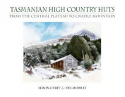 Tasmanian High Country Huts