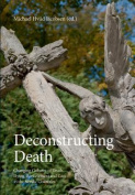 Deconstructing Death