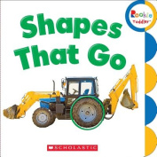 Shapes That Go (Rookie Toddler) [Board book]