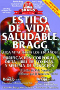 Estilo de Vida Saludable Bragg [Spanish]