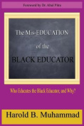 The MIS-Education of the Black Educator
