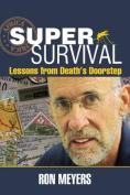 Super-Survival