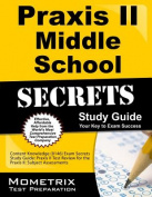 Praxis II Middle School: Content Knowledge (0146) Exam Secrets Study Guide