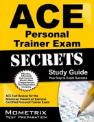 ACE Personal Trainer Exam Secrets Study Guide