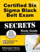 Certified Six Sigma Black Belt Exam Secrets, Study Guide