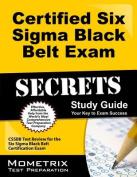 Certified Six Sigma Black Belt Exam Secrets, Study Guide