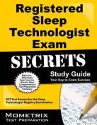 Registered Sleep Technologist Exam Secrets