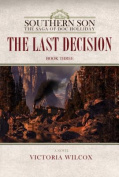 The Last Decision (Southern Son