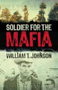 Soldier for the Mafia
