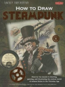 How to Draw Steampunk (How to Draw
