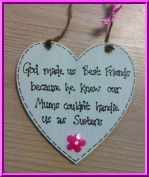 God made us Best Friends Gift Shabby Chic Handmade Wooden Heart Plaque