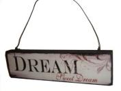 Heaven Sends Dream Sweet Dream Bedroom Plaque
