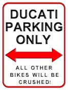 Ducati Parking Only - Motorcycle Small Metal Wall Sign