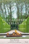 The Gardener of Versailles