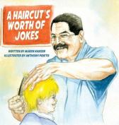 A Haircut's Worth of Jokes