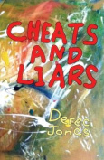 Cheats and Liars