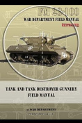 Tank and Tank Destroyer Gunnery Field Manual