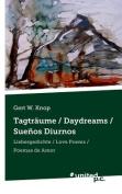 Tagtraume / Daydreams / Suenos Diurnos