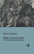 Ritter, Tod Und Teufel [GER]