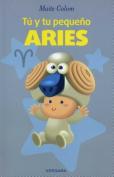 Tu y Tu Pequeno Aries (Vivir Mejor  [Spanish]