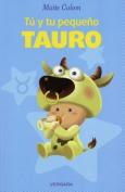Tu y Tu Pequeno Tauro (Vivir Mejor  [Spanish]
