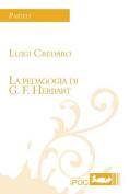 La Pedagogia Di G. F. Herbart [ITA]