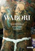 Wabori, Traditional Japanese Tattoo