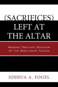 (Sacrifices) Left at the Altar