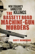 The Bassett Road Machine-Gun Murders