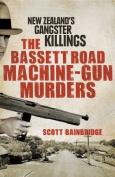 The Bassett Road Machine-Gun Murders