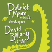 Patrick Moore and David Bellamy Read About Space and Dinosaurs [Audio]