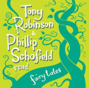 Tony Robinson and Phillip Schofield Read Fairy Tales [Audio]