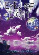 Eyes of Light: Book 1