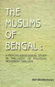The Muslims of Bengal