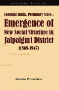 Colonial India, Predatory State