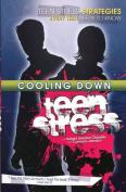 Cooling Down Teen Stress
