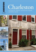 Insiders' Guide to Charleston