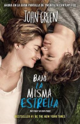 Bajo la Misma Estrella = The Fault in Our Stars [Spanish]
