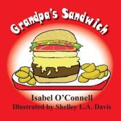 Grandpa's Sandwich