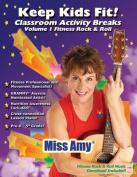Keep Kids Fit! Classroom Activity Breaks