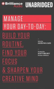 Manage Your Day-To-Day [Audio]