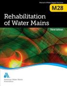 Rehabilitation of Water Mains (M28)