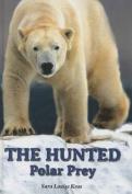 The Hunted: Polar Prey