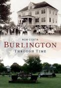 Burlington Through Time