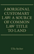 Aboriginal Customary Law