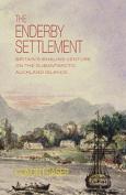 The Enderby Settlement