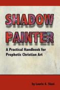 Shadow Painter