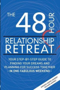 The 48 Hour Relationship Retreat