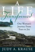 A Life Transformed